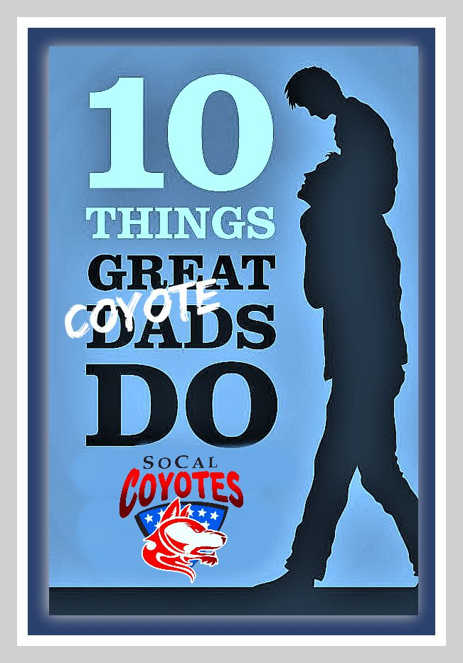 10 things coyote dads do